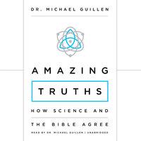 Amazing Truths - Dr. Michael Guillen
