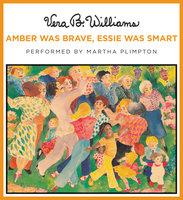 Amber Was Brave, Essie Was Smart - Vera B. Williams