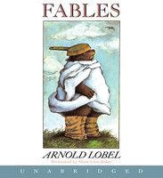 Fables - Arnold Lobel