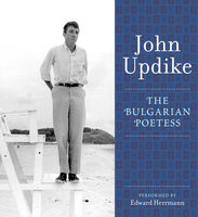 The Bulgarian Poetess - John Updike