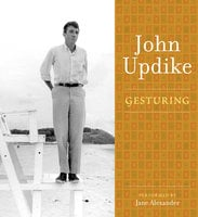 Gesturing - John Updike