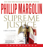 Supreme Justice - Phillip Margolin