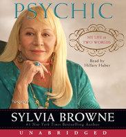 Psychic - Sylvia Browne