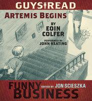 Guys Read: Artemis Begins - Eoin Colfer