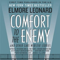 Comfort to the Enemy and Other Carl Webster Stories - Elmore Leonard