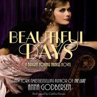 Beautiful Days - Anna Godbersen
