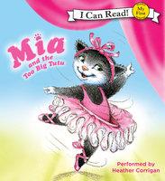 Mia and the Too Big Tutu - Robin Farley