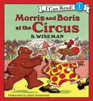 Morris and Boris at the Circus - B. Wiseman