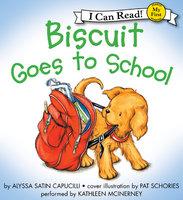 Biscuit Goes to School - Alyssa Satin Capucilli