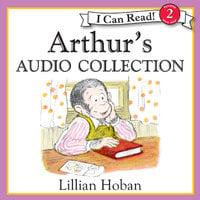 Arthur's Audio Collection - Lillian Hoban