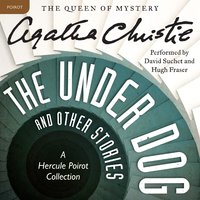 The Under Dog and Other Stories - Agatha Christie