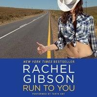 Run To You - Rachel Gibson