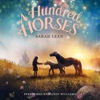 A Hundred Horses - Sarah Lean