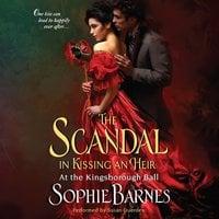 The Scandal in Kissing an Heir - Sophie Barnes
