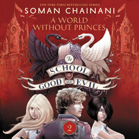A World Without Princes - Soman Chainani