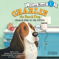 Charlie the Ranch Dog: Charlie Goes to the Doctor - Ree Drummond
