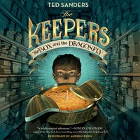 The Keepers: The Box and the Dragonfly - Ted Sanders