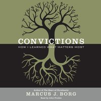 Convictions - Marcus J. Borg