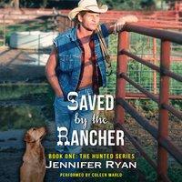 Saved by the Rancher - Jennifer Ryan