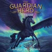 The Guardian Herd: Stormbound - Jennifer Lynn Alvarez