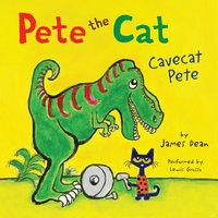 Pete the Cat: Cavecat Pete - James Dean