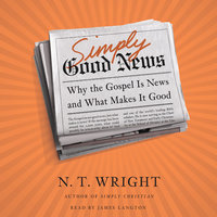 Simply Good News - N.T. Wright