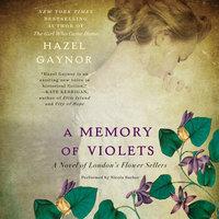 A Memory of Violets - Hazel Gaynor