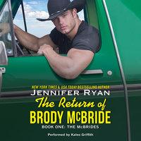 The Return of Brody McBride - Jennifer Ryan