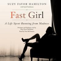 Fast Girl - Suzy Favor Hamilton, Sarah Tomlinson