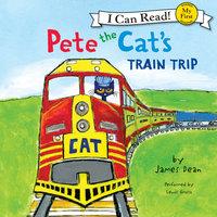 Pete the Cat's Train Trip - James Dean