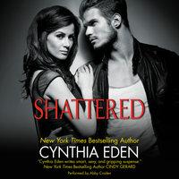 Shattered - Cynthia Eden