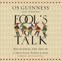 Fool's Talk - Os Guinness