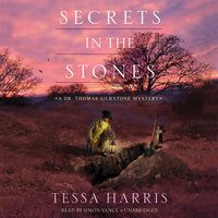 Secrets in the Stones - Tessa Harris