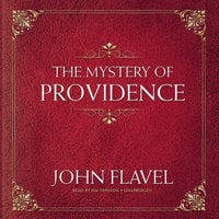 The Mystery of Providence - John Flavel