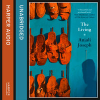 The Living - Anjali Joseph