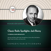 Classic Radio Spotlights: Jack Benny - Hollywood 360