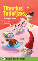 Tiberius Tudefjæs dropper julen - Renée Toft Simonsen