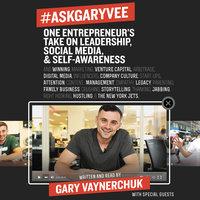 #AskGaryVee - Gary Vaynerchuk