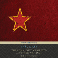 The Communist Manifesto and Other Writings - Karl Marx
