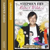 Children's Stories by Oscar Wilde Volume 2 - Oscar Wilde