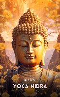 Yoga Nidra: Body Awareness Meditation - Greg Cetus