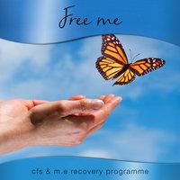 Free M.E - CFS & M.E Recovery Programme - Nicola Haslett, Samantha Redgrave-Hogg