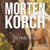 De røde heste - Morten Korch