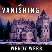 The Vanishing - Wendy Webb