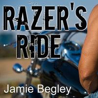 Razer's Ride - Jamie Begley
