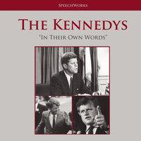 The Kennedys - SpeechWorks