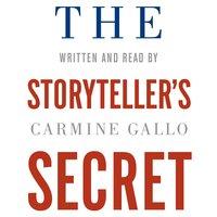 The Storyteller's Secret - Carmine Gallo