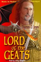 Lord Of The Geats - Thomas O. Jones
