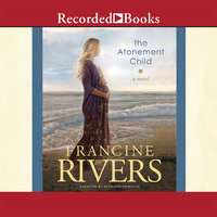 The Atonement Child - Francine Rivers