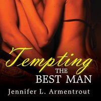 Tempting the Best Man - J. Lynn, Jennifer L. Armentrout